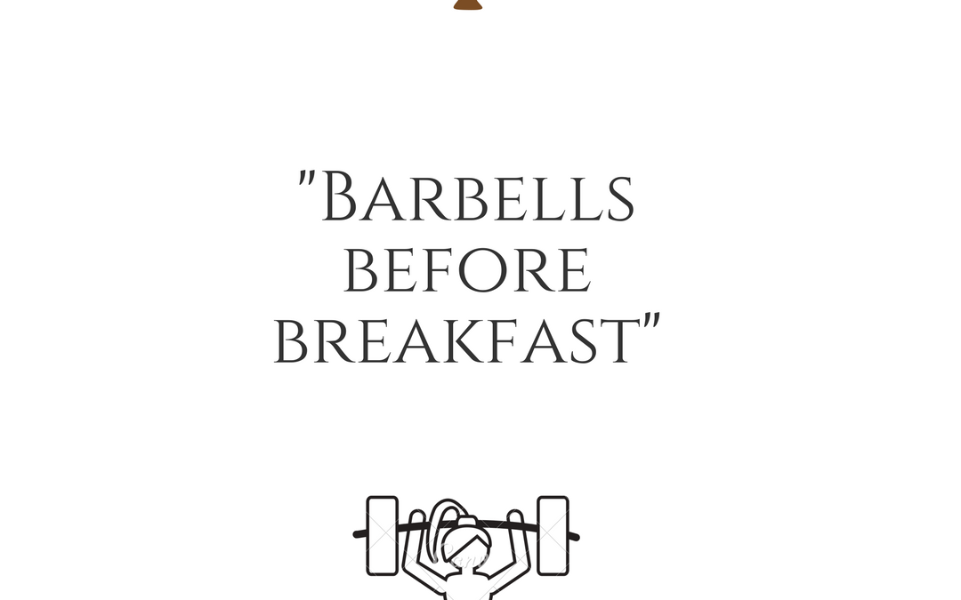 Barbells_before_breakfast