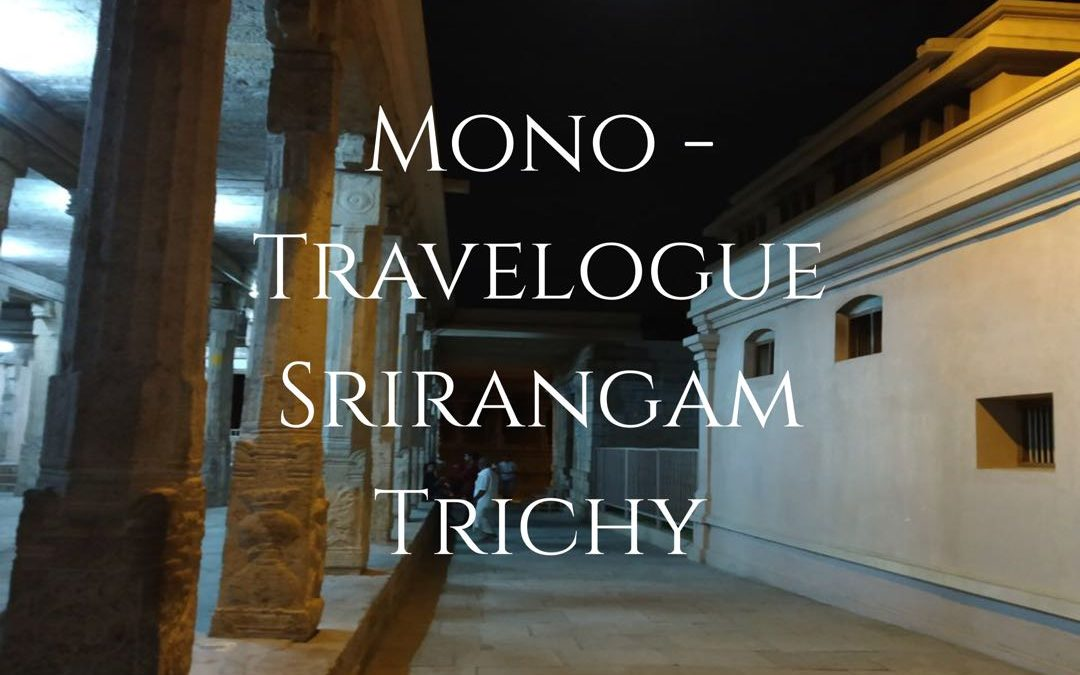Mono-Travelogues – 1