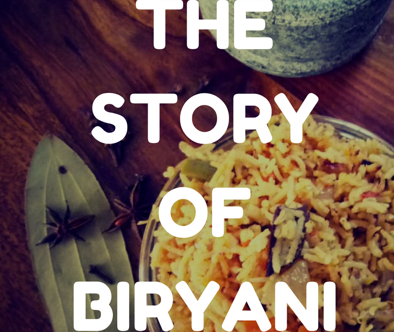 The Story of a Biryani
