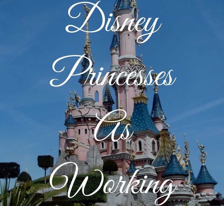 Disney Princesses – Reimagined as successful working women