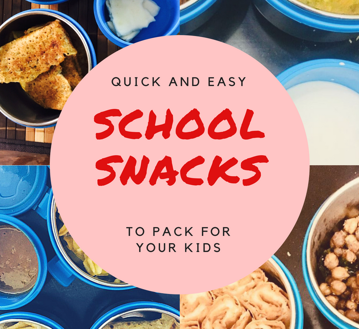 Quick and Easy School Snacks to Pack for your kids: