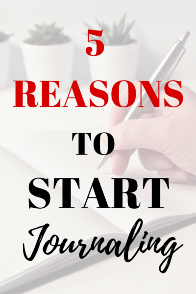 5 Reasons to Start Journaling Right Away