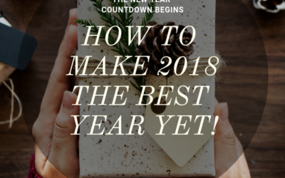 How to make 2018 a great year!
