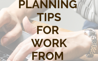 5 Planning Tips for Work From Home Mothers