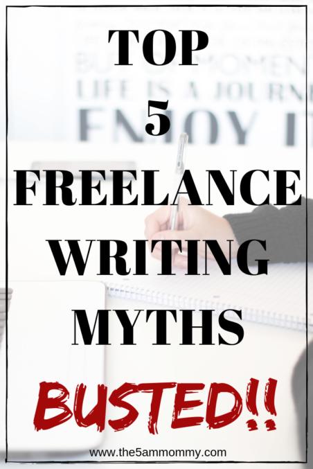 5 Freelancer Writing Myths Busted!
