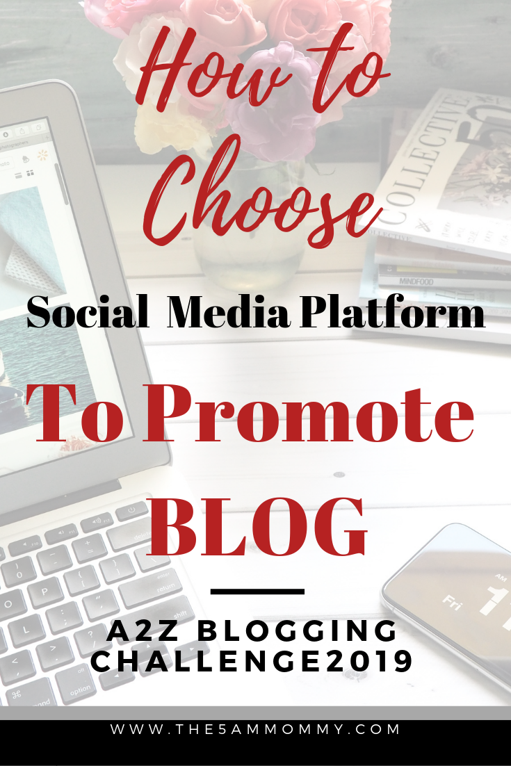 How to Choose Social Media Platform to Promote Blog