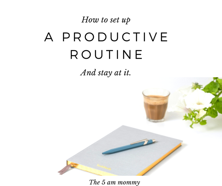 A Productive Routine