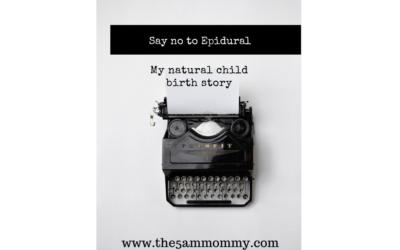 """Want Natural Childbirth?How to say """"No-epidural""""!"""