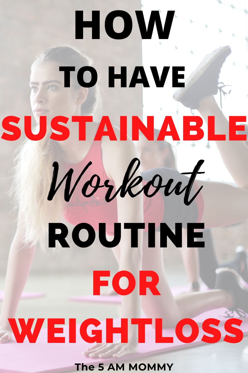 Sustainable Workout