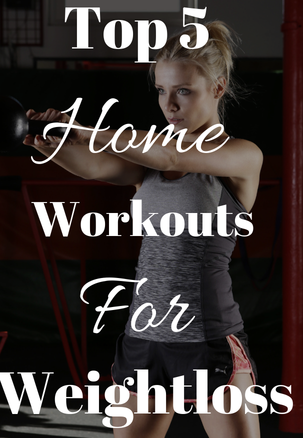 Top 5 Home Workouts For Weightloss