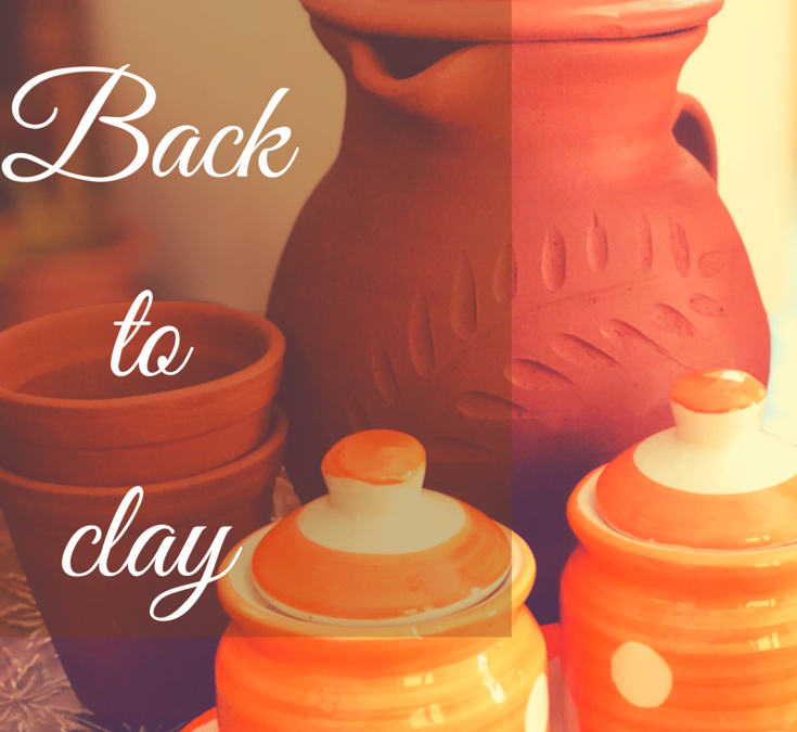 Bring Back The Clay – Earthenware into the kitchen